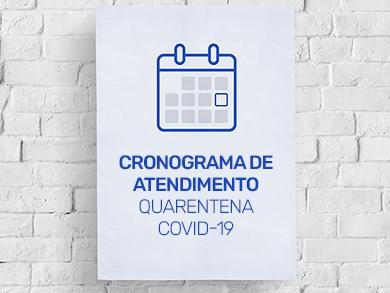 Cronograma de Atendimento - Quarentena COVID-19